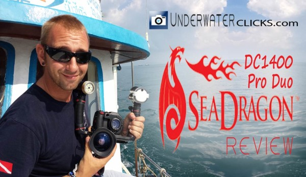 underwater-clicks-DC1400-Sea-Dragon-Pro-Duo-review